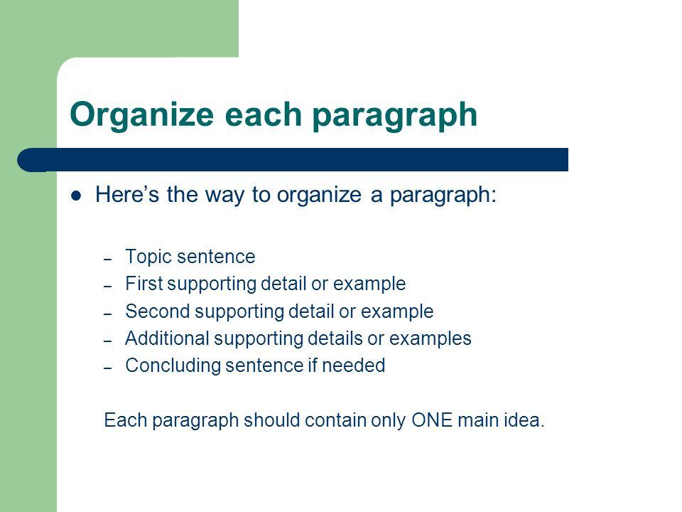 Organize each paragraph