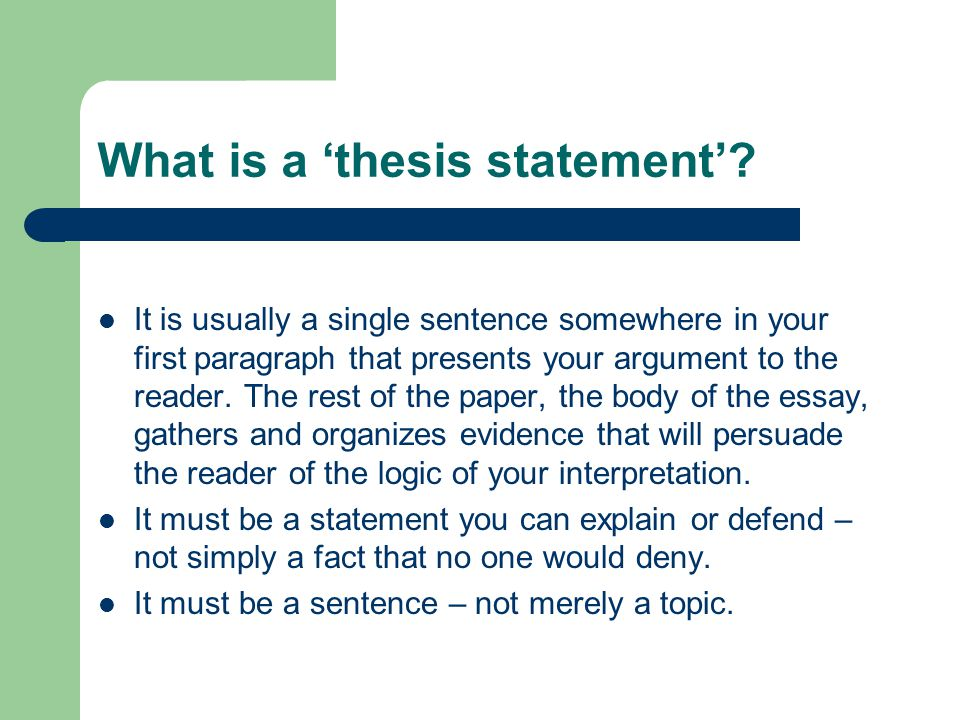 What is a 'thesis statement'