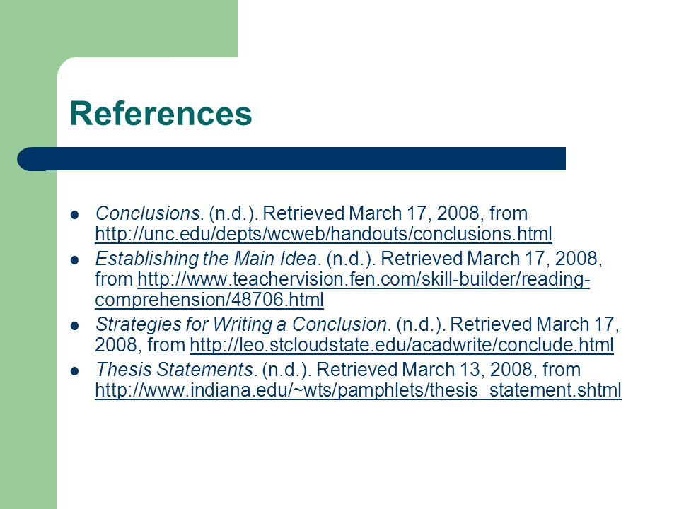 References Conclusions. (n.d.). Retrieved March 17, 2008, from