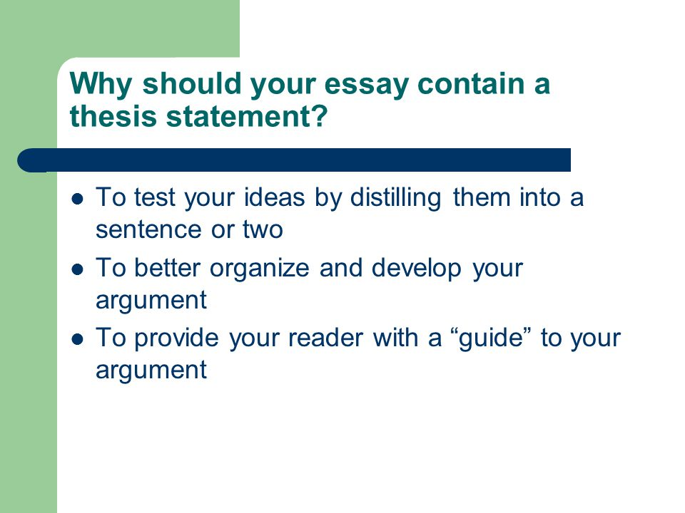 thesis statement main idea conclusion ppt video online  why should your essay contain a thesis statement