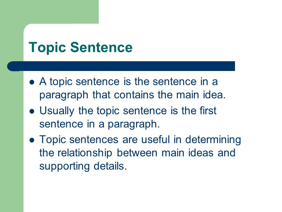 TOPIC SENTENCES AND SUPPORTING DETAILS