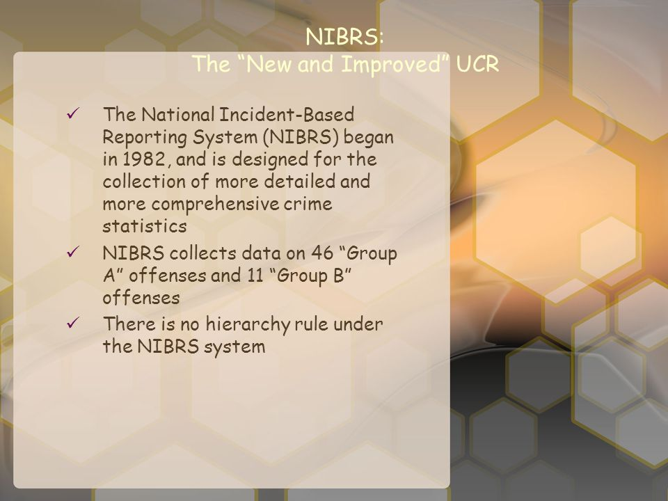 NIBRS: The New and Improved UCR