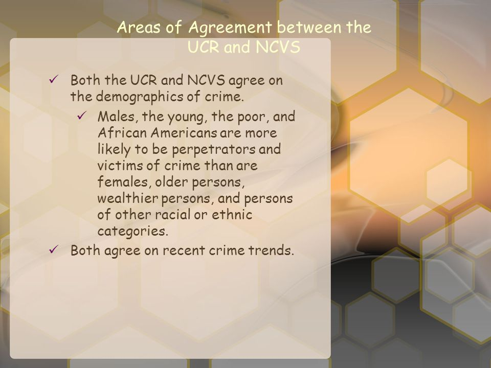 Areas of Agreement between the UCR and NCVS