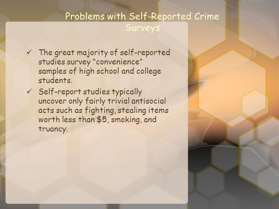 Problems with Self-Reported Crime Surveys
