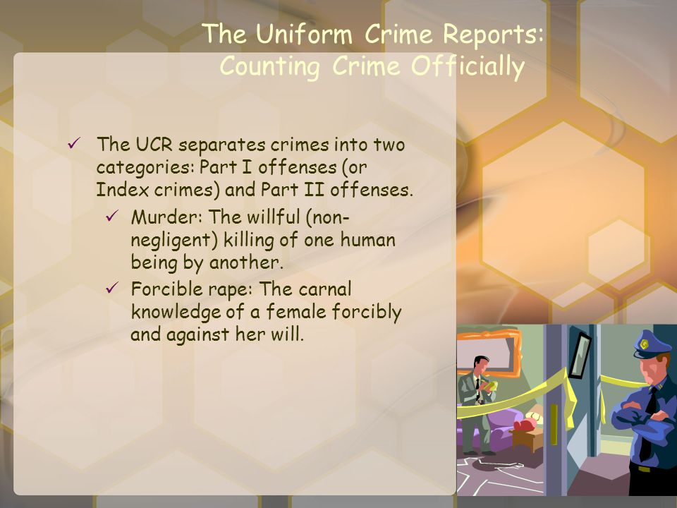 The Uniform Crime Reports: Counting Crime Officially