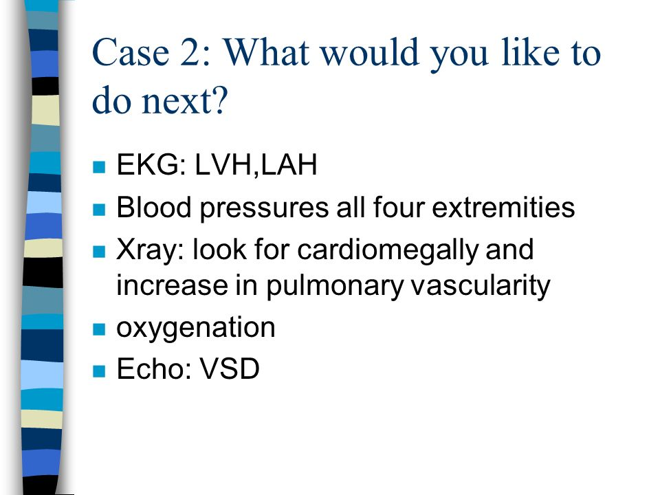 Case 2: What would you like to do next