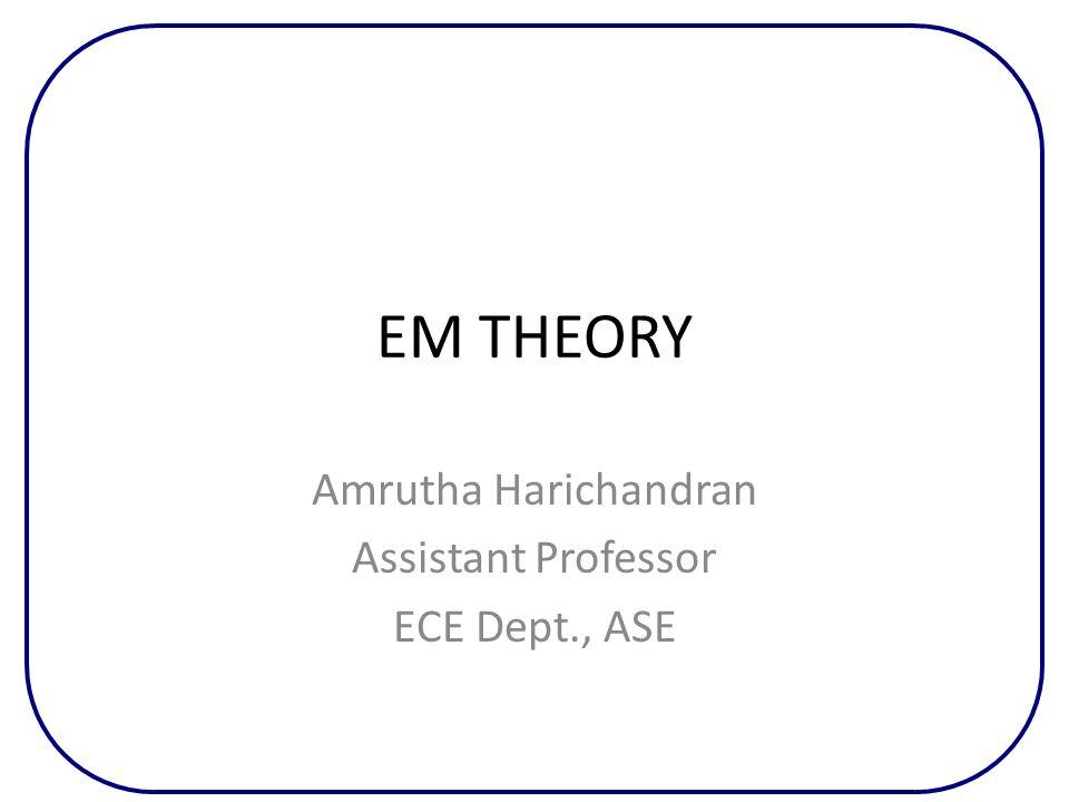 Amrutha Harichandran Assistant Professor ECE Dept., ASE