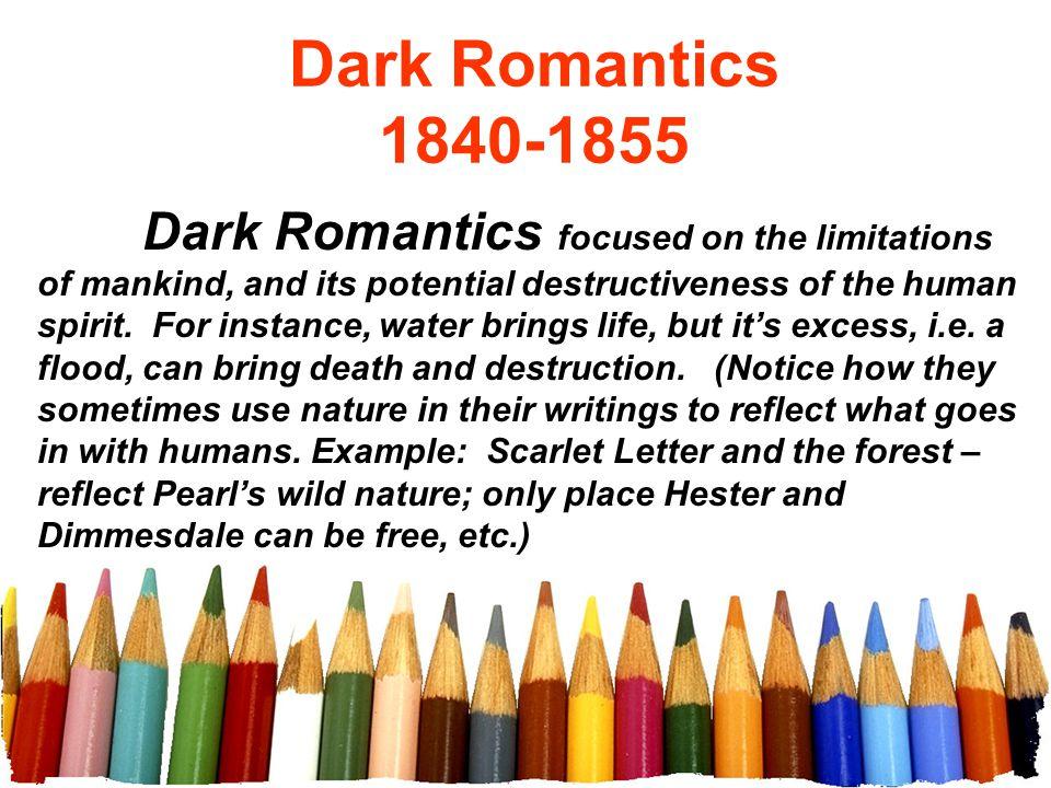 Dark Romantics 1840-1855