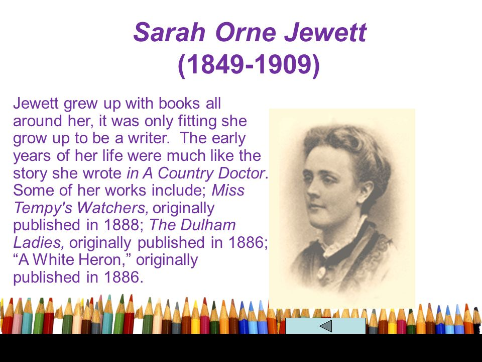 Sarah Orne Jewett (1849-1909)