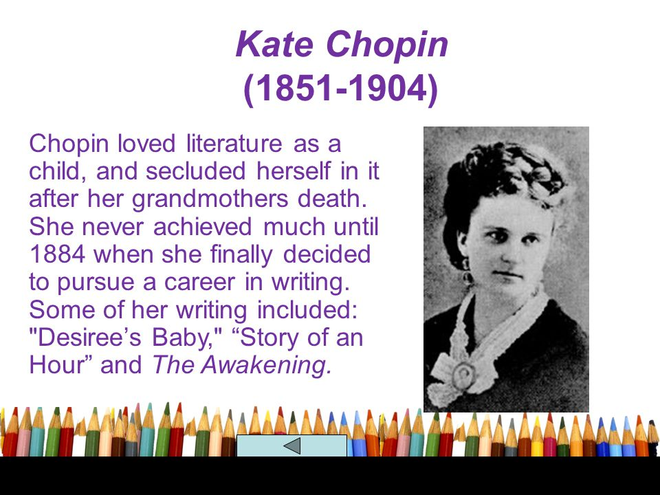 Kate Chopin (1851-1904)