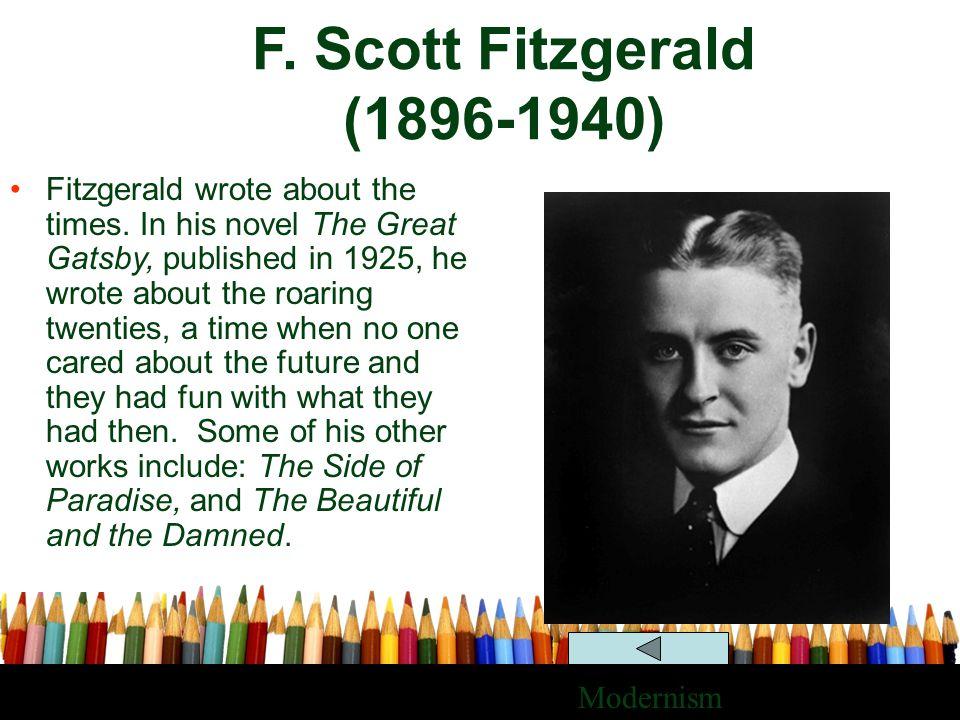 F. Scott Fitzgerald (1896-1940)