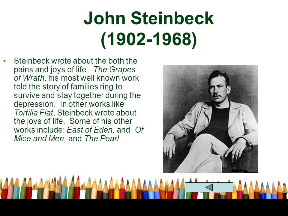 John Steinbeck (1902-1968) Modernism