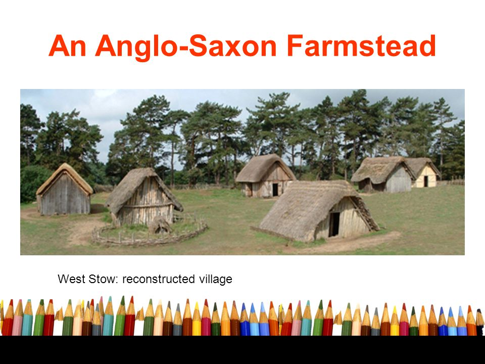 An Anglo-Saxon Farmstead