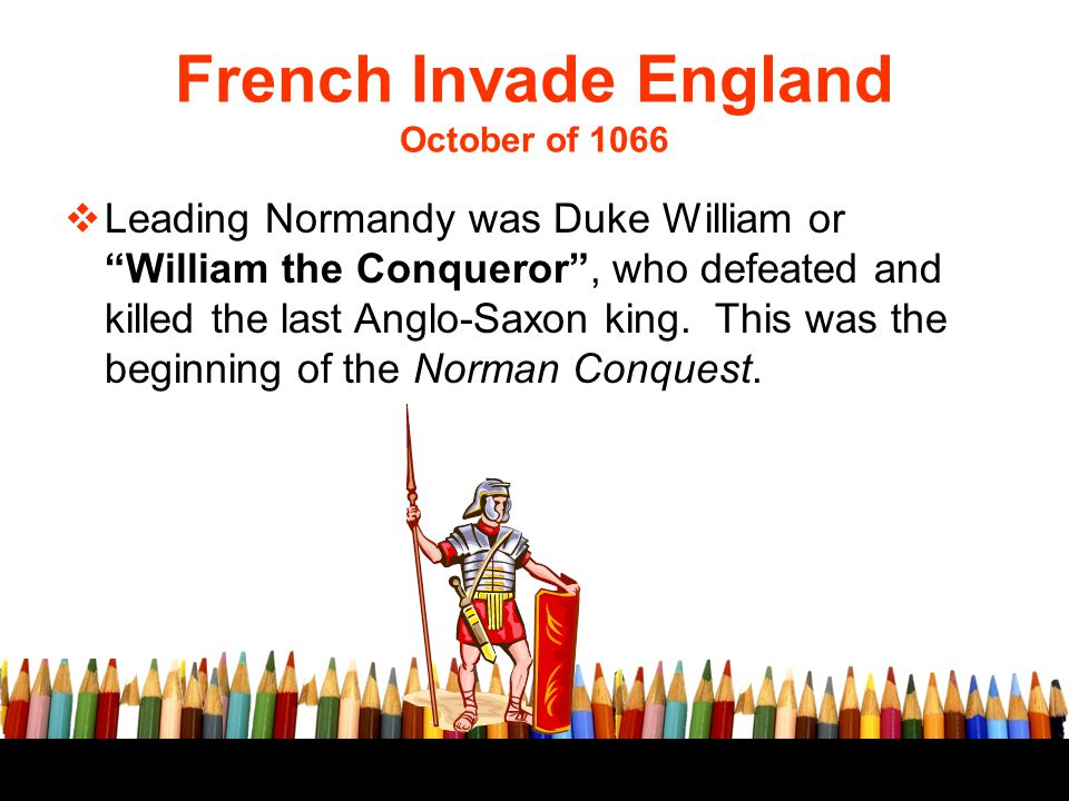 French Invade England October of 1066