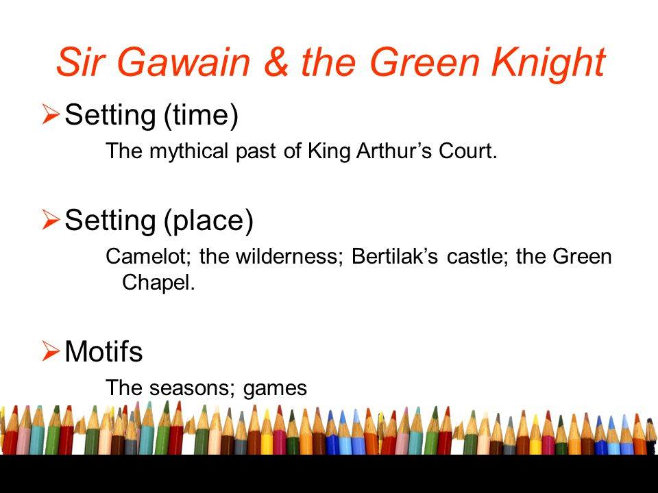 the epic poem sir gawain and the green knight sir gawains virtues and how they were tested In sir gawain and the green knight (gawain/moses), who thrice tested their faith and the middle high german epic poem diu crone feature gawain in beheading.