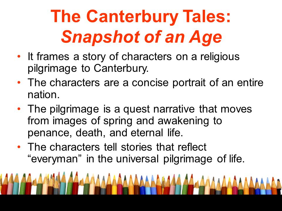 The Canterbury Tales: Snapshot of an Age
