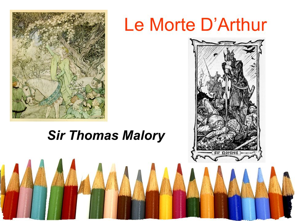 Le Morte D'Arthur Sir Thomas Malory