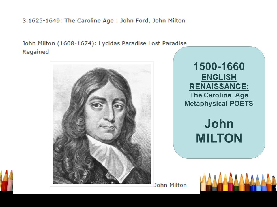 John MILTON 1500-1660 ENGLISH RENAISSANCE: The Caroline Age
