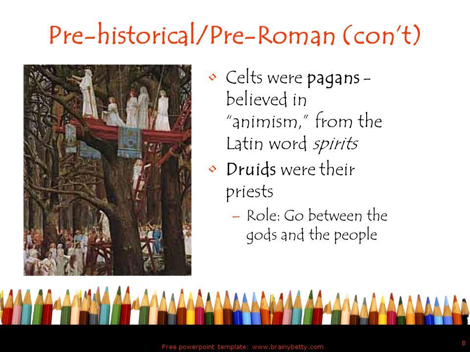 Pre-historical/Pre-Roman (con't)