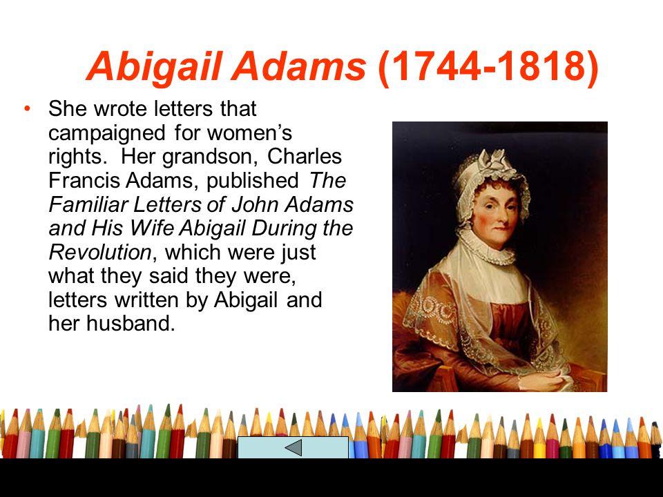 Abigail Adams (1744-1818)