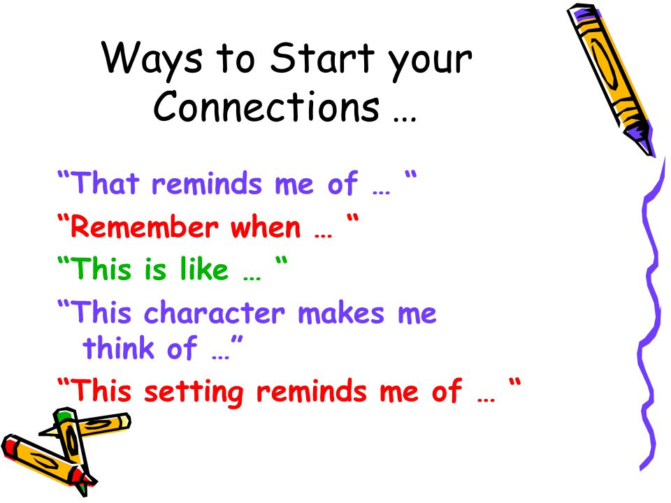 Ways to Start your Connections …