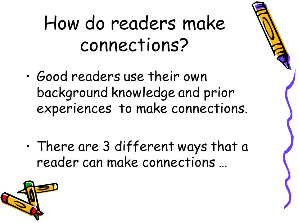 How do readers make connections