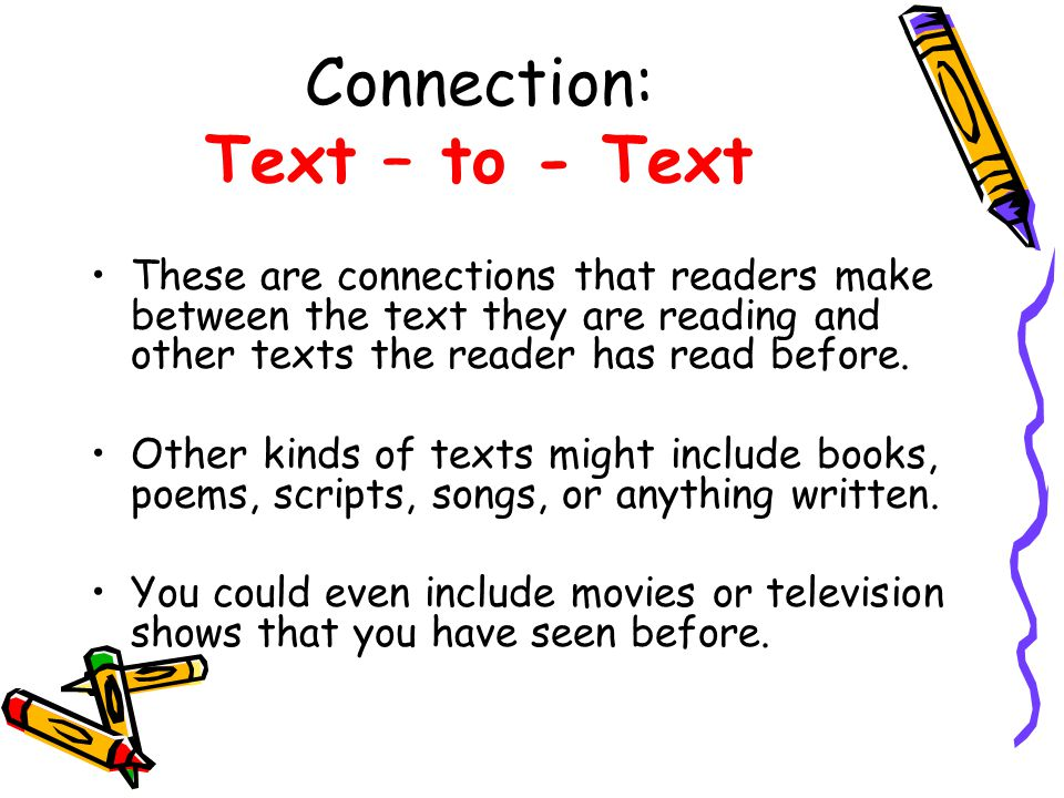 Connection: Text – to - Text