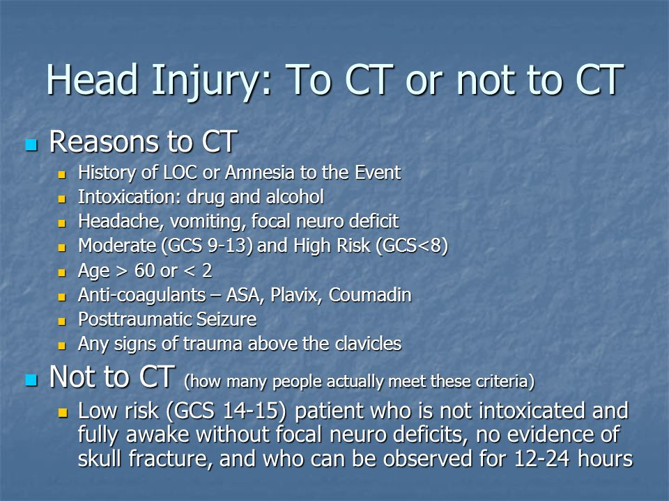 Head Injury: To CT or not to CT