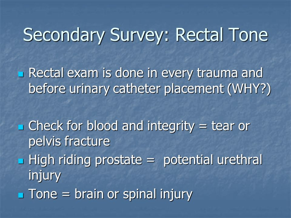 Secondary Survey: Rectal Tone
