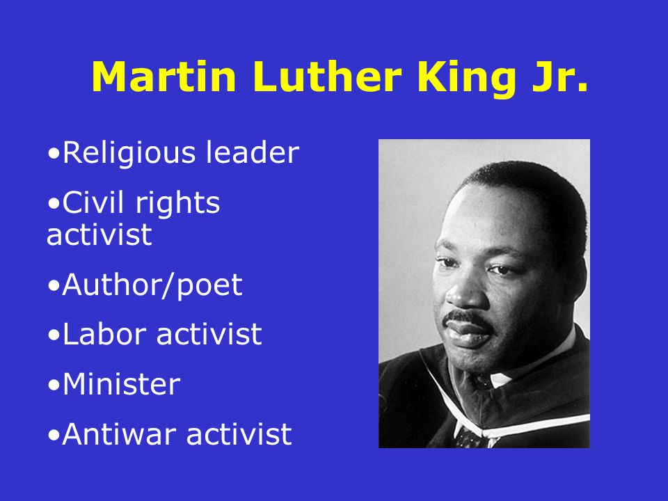 Martin Luther King Jr. Religious leader Civil rights activist