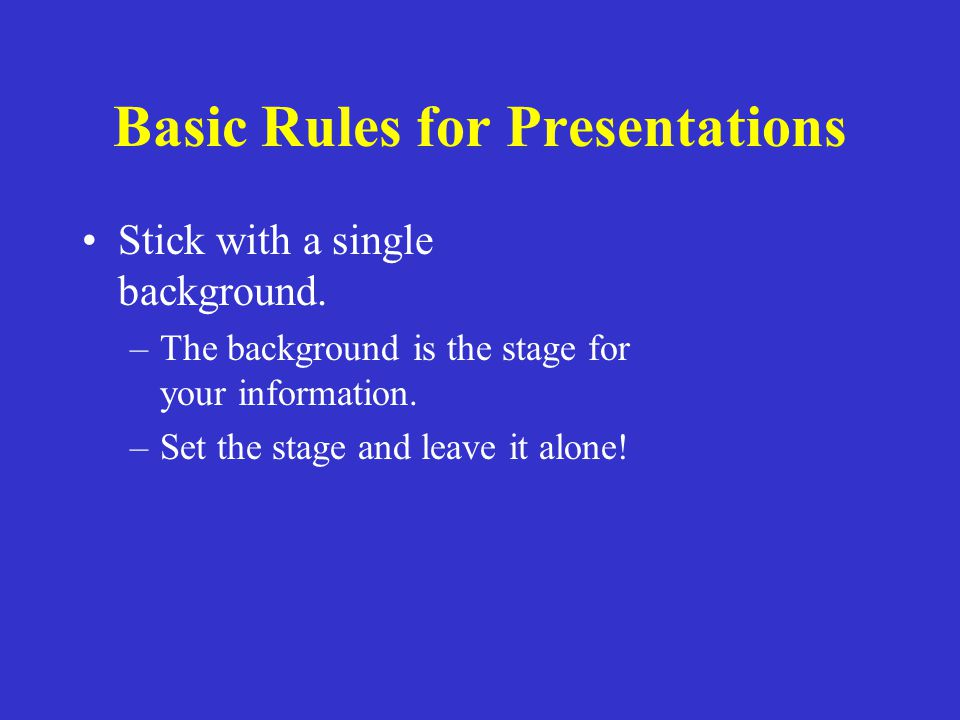 rules 4 creating power point presentation Microsoft powerpoint enables you to create presentations for group seminars, employee orientations, client proposals and just about any business situation that an earlier generation handled.