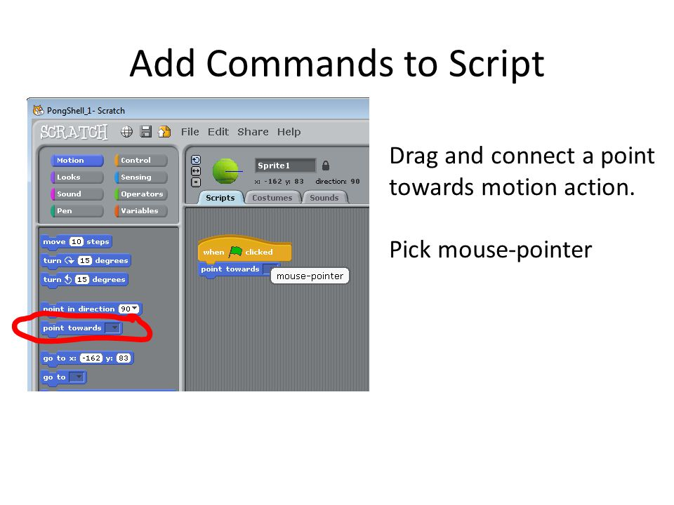 Add Commands to Script Drag and connect a point towards motion action.