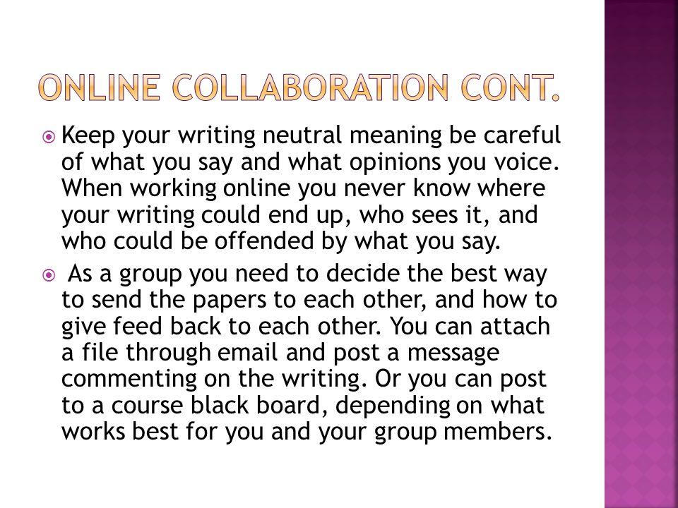 Online Collaboration cont.