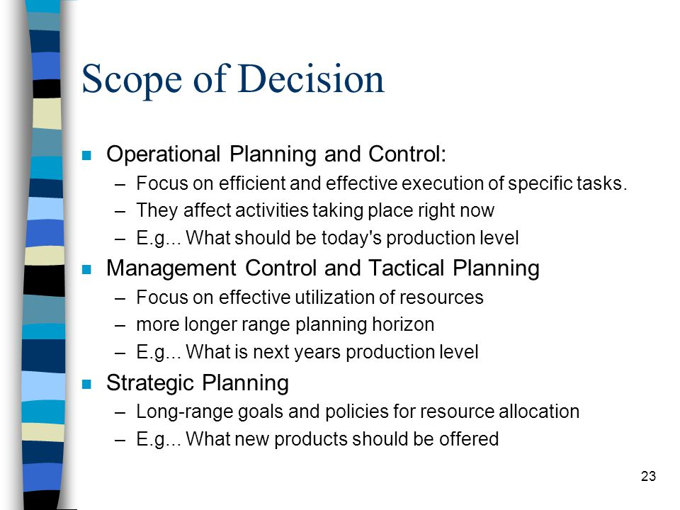 Scope of Decision Operational Planning and Control: