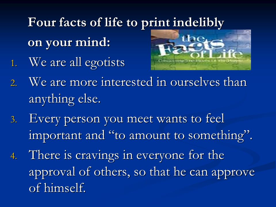 Four facts of life to print indelibly