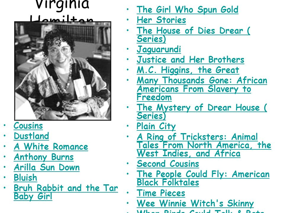 Virginia Hamilton The Girl Who Spun Gold Her Stories