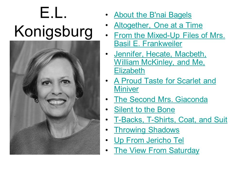E.L. Konigsburg About the B nai Bagels Altogether, One at a Time