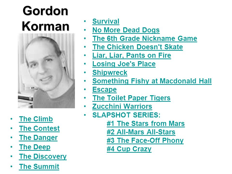 Gordon Korman Survival No More Dead Dogs The 6th Grade Nickname Game