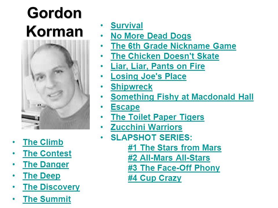 Gordon Korman Survival No More Dead Dogs The 6th Grade Nickname Game
