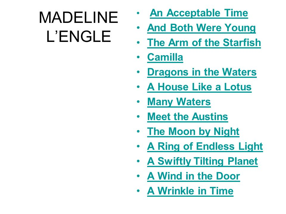 MADELINE L'ENGLE And Both Were Young The Arm of the Starfish Camilla