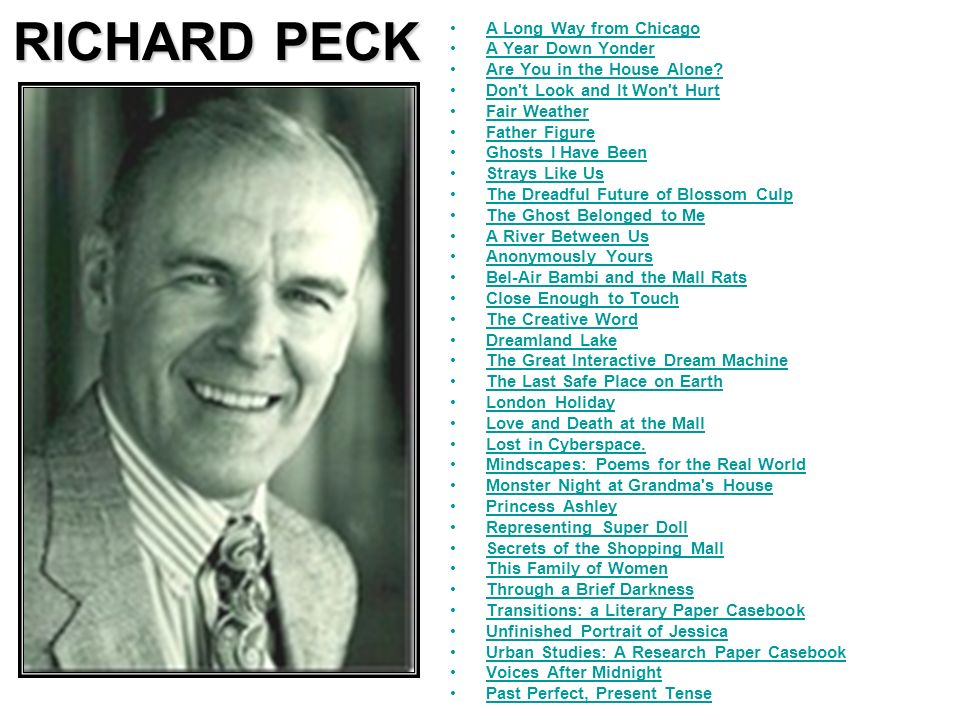 RICHARD PECK A Long Way from Chicago A Year Down Yonder