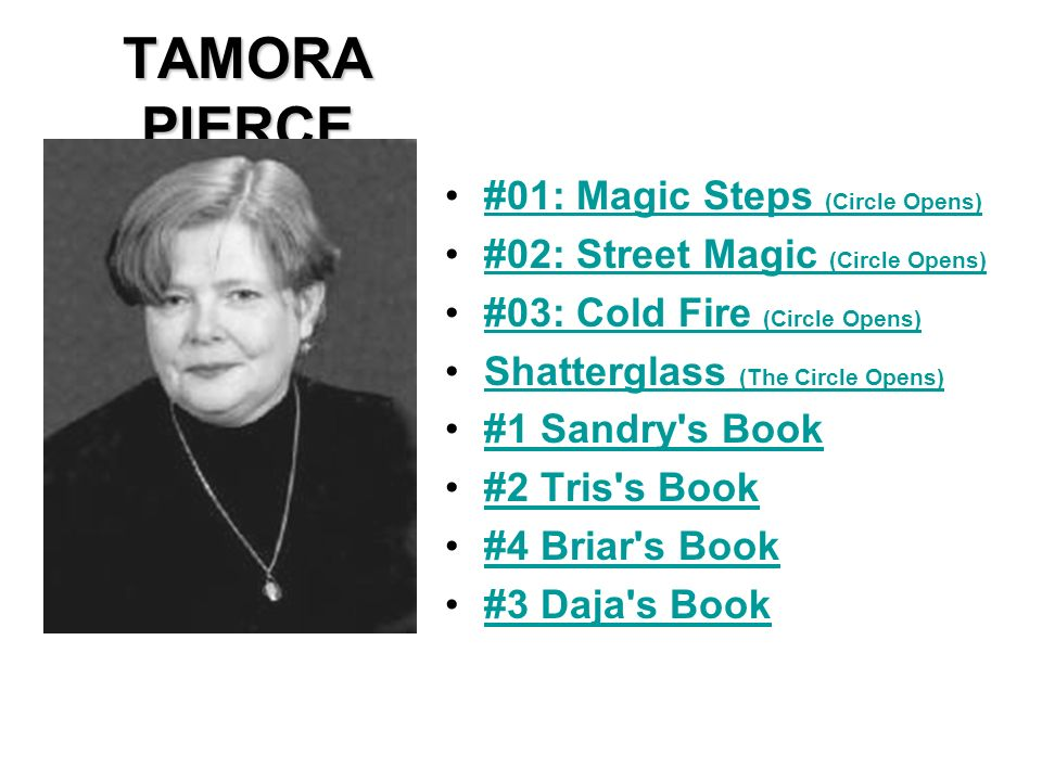 TAMORA PIERCE #01: Magic Steps (Circle Opens)