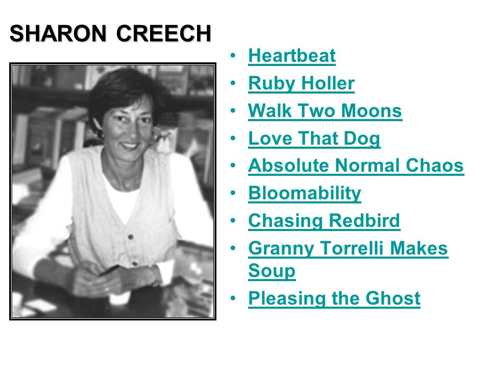 SHARON CREECH Heartbeat Ruby Holler Walk Two Moons Love That Dog