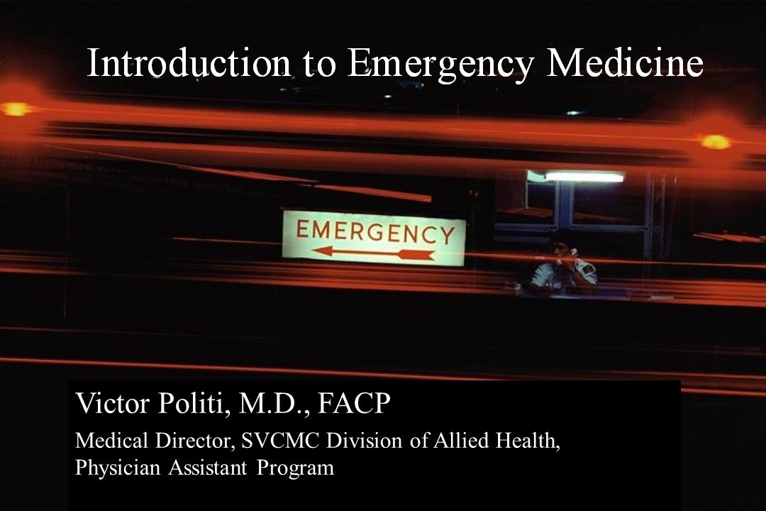 Victor Politi, M.D., FACP Medical Director, SVCMC Division of Allied Health, Physician Assistant Program.