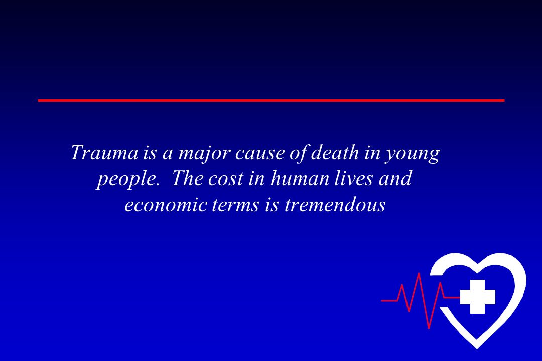 Trauma is a major cause of death in young people