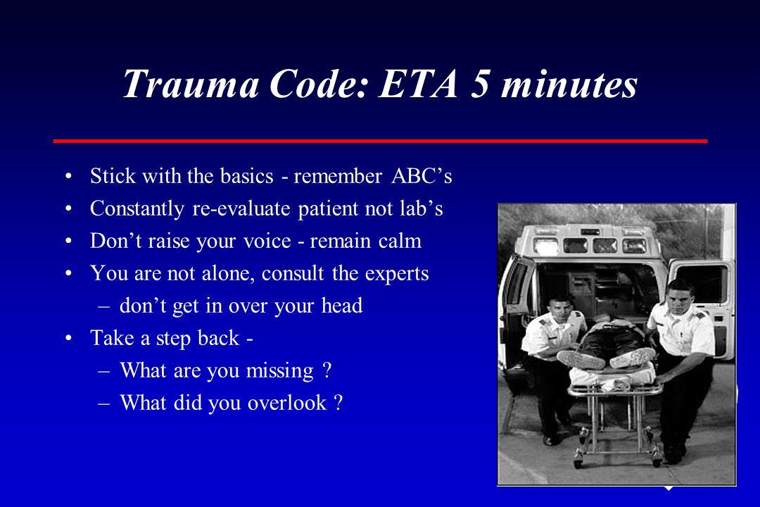 Trauma Code: ETA 5 minutes