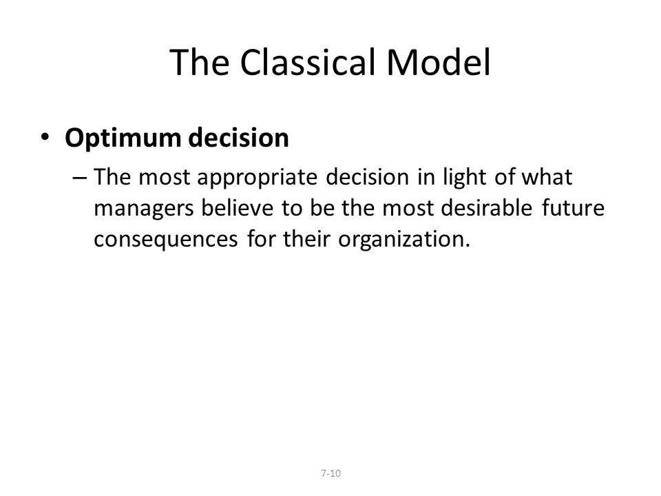 The Classical Model Optimum decision