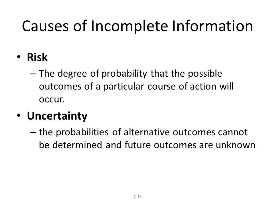 Causes of Incomplete Information