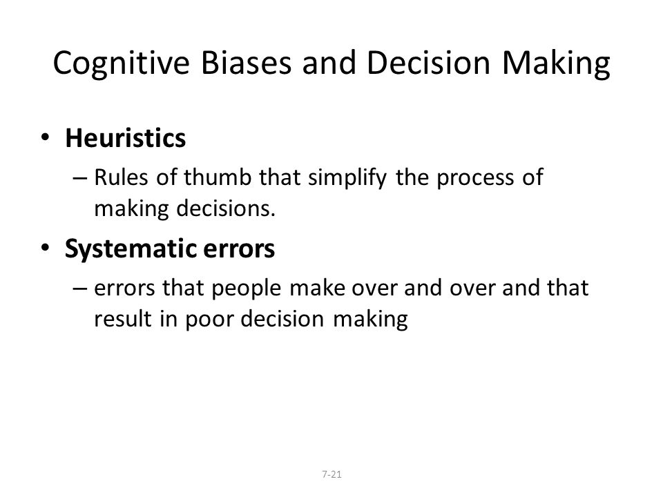 Cognitive Biases and Decision Making