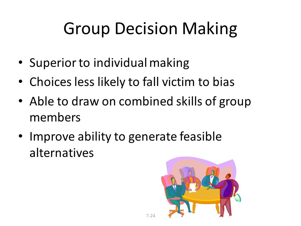 Group Decision Making Superior to individual making